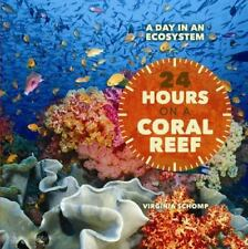 24 Hours on a Coral Reef (Day in an Ecosystem)-ExLibrary