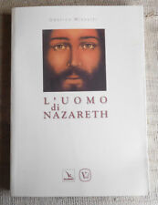 Odorico Mizzotti - L'uomo di Nazareth