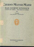 Czerny - Mayer - Mahr ~ Das Czerny-Studium Ib Vorstufe