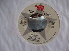 45 ! ERIC CLAPTON RSO RECORDS COCAINE / PROMISES EXCELLENT COPY