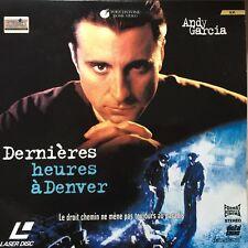 DERNIERES HEURES A DENVER WS VF PAL - LASERDISC Andy Garcia