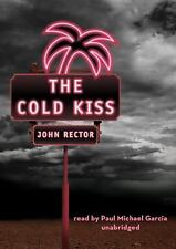 The Cold Kiss by John Rector (2010, CD, Unabridged)