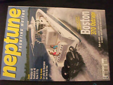 ** Revue Neptune Yachting Moteur n°158 Boston 370 Outrage / Nordstar 40