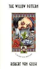 The Willow Pattern: A Judge Dee Mystery van Gulik, Robert Paperback Used - Good