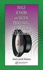 Image Sensors and Signal Processing for Digital Still Cameras Optical Science a