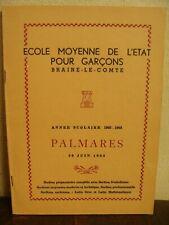 Palmarès Scolaire 1963 - Ecole Moyenne de l'Etat pour garçons - Braine-le-Comte