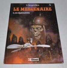LE MERCENAIRE No.3 V. Segrelles Glenat 1984 French Comic Book