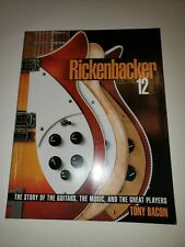 Rickenbacker Electric 12 String guitar The Story of the Guitars, Music, Players