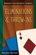 Eliminations and Throw-Ins (Bridge Technique Series) Smith, Marc and Bird, David