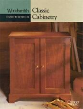 Classic Cabinetry (Woodsmith Custom Woodworking)-ExLibrary
