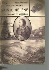 TOUTE L'HISTOIRE - SAINTE-HELENE - CAPTIVITE DE NAPOLEON - OCTAVE AUBRY