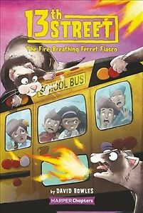 Fire-breathing Ferret Fiasco, Paperback by Bowles, David; Clester, Shane (ILT...