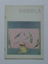 Giancarlo Ossola, Milano, Galleria Morone, 1969 Claudio Olivieri Valentino Vago