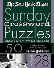 The New York Times Sunday Crossword Puzzles Vol. 28 by New York Times Staff...