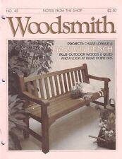 Woodsmith 1986 No 45 Chaise Lounge, Garden Bench, Outdoor Woods & Glues