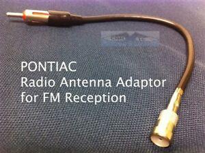 PONTIAC RADIO Antenna Adapter FM Harness PLUG 2000-2006