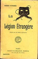 C1 LEGION Esparbes LA LEGION ETRANGERE Illustree par des Soldats LEGIONNAIRES