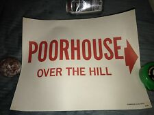 """Vintage Harolds Club Reno Casino """" Poorhouse Over The Hill """" Poster Sign"""