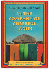 In the Company of the Cheerful Ladies - Signed by Alexander McCall Smith- 1st Ed