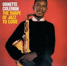 Ornette Coleman - Shape of the Jazz to Come [New CD]