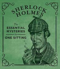 Sherlock Holmes: The Essential Mysteries in One Sitting by Jennifer Kasius (Hardback, 2013)
