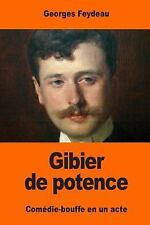 Gibier de Potence by Georges Feydeau (2017, Paperback)