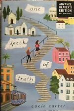 One Speck of Truth by Caela Carter (Advance Reading Copy 2019 Paperback)