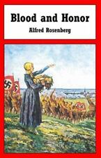 Blood and Honor: By Rosenberg, Alfred