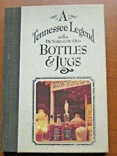 Tennessee Legend Pictorial of Old Bottles & Jugs Jack Daniels Whiskey Liquor 1st