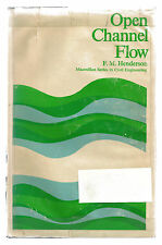 HYDROELECTRIC POWER / DAMS  OPEN CHANNEL FLOW  by Francis M. Henderson er