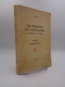 A. Brixhe : Les parasites du cotonnier en Afrique centrale  1949
