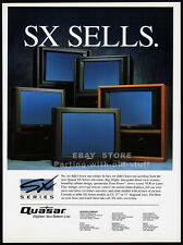 QUASAR : SX Sells__Series TV__Original 1992 Trade print AD_poster__INDUSTRY ONLY