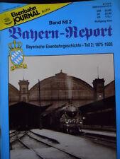 Eisenbahn Journal BAYERN REPORT Band n°2 - Tr.22