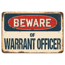 Beware Of Warrant Officer Rustic Sign SignMission Classic Plaque Decoration