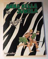 HUGO PRATT.  Anna Nella Jungla. Fabbri Editori 1979. EO en italien. Broché.