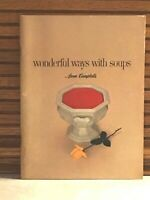 1958 Wonderful Ways With Soup From CAMPBELL'S Lovely 1958 Brochure 64 Pages