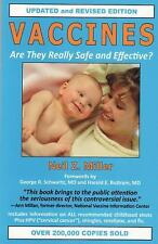 Vaccines : Are They Really Safe and Effective? by Neil Z. Miller
