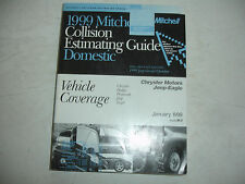 1999 Mitchell Dodge Chrysler Jeep Plymouth Collision Estimating Manual Guide VGC