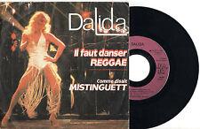 """DALIDA ► Il Faut Danser Reggae / Mistinguett- 45 Trs / 7"""" Vinyle - FRANCE - 1979"""