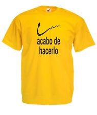 Camiseta graciosa sexo hombre ACABO DE HACERLO, personalizable.