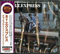 B.T. EXPRESS-DO IT ('TIL YOU'RE SATISFIED) +2-JAPAN CD Ltd/Ed B57