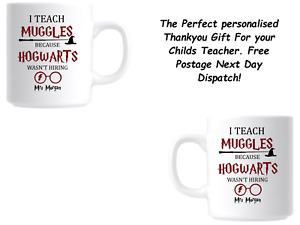 Personalised Mug - Teacher Thankyou Gift - Harry Potter Teach Muggles F&F POST