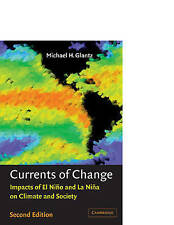 Currents of Change : Impacts of el Niño and la Niña on Climate and-ExLibrary