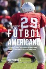 El Programa Completo de Entrenamiento de Fuerza para Futbol Americano :...
