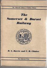 Somerset & Dorset Railway by Barrie & Clinker Oakwood Library Number 6 1948
