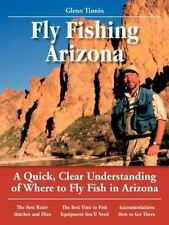 Fly Fishing Arizona: A Quick, Clear Understanding of Where to Fly Fish in Ari...