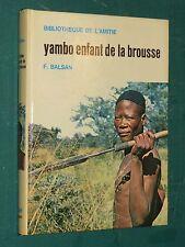 Yambo enfant de la brousse F. BALSAN ill. Simon bibliothèque de l'amitié Rageot