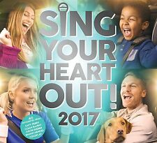 SING YOUR HEART OUT 2017 CD VARIOUS ARTISTS - NEW RELEASE MARCH 2017