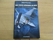 NOS FORCES AERIENNES EN OPEX FORGET - INTERVENTIONS EXTERIEURES 2013
