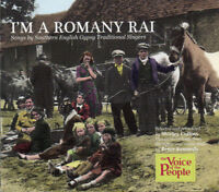 I'M A ROMANY RAI (2011) 2xCD album set NEW/SEALED The Voice Of The People Topic
